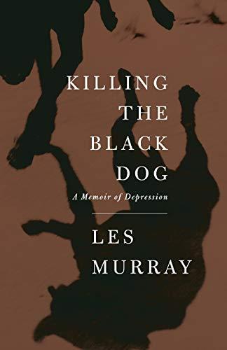 9780374181062: Killing the Black Dog: A Memoir of Depression