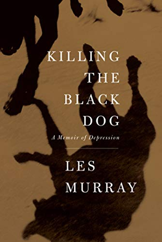 9780374181062: Killing the Black Dog: A Memoir of Depression
