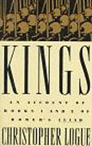 9780374181512: Kings: An Account of Books 1 and 2 of Homer's Iliad