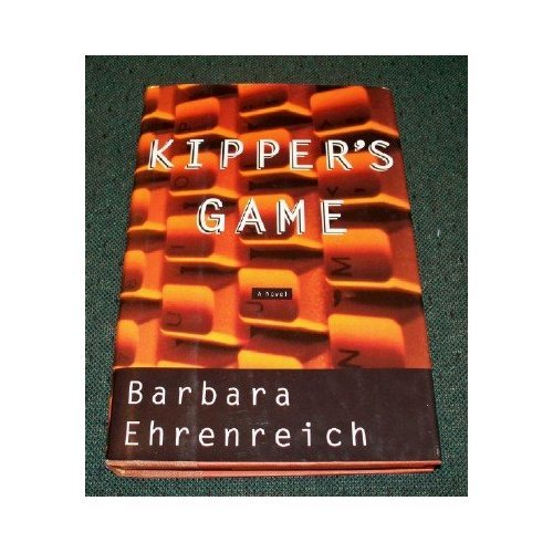 Kipper's Game: Ehrenreich, Barbara