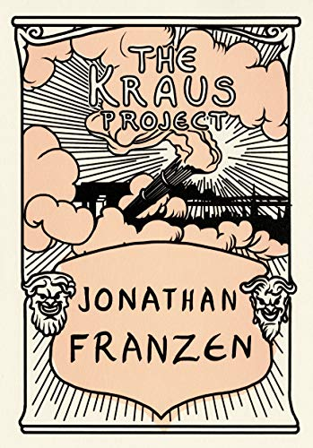 9780374182212: The Kraus Project: Essays by Karl Kraus