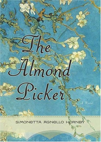 The Almond Picker: Hornby, Simonetta Agnello;