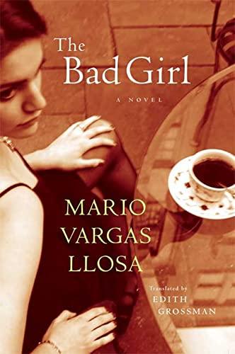 9780374182434: The Bad Girl
