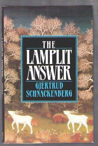 The Lamplit Answer: Schnackenberg, Gjertrud