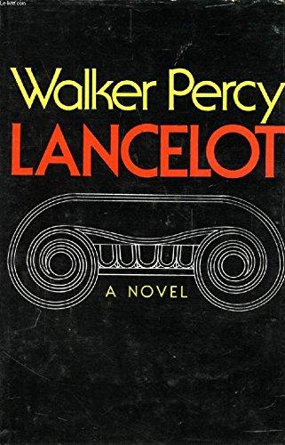 Lancelot (FIRST EDITION): Percy, Walker