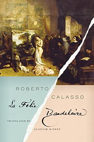 9780374183349: La Folie Baudelaire