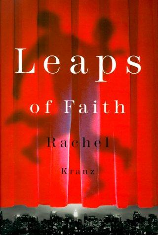 9780374184445: Leaps of Faith