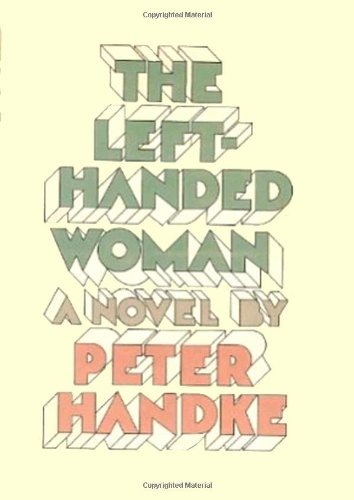 9780374184971: The Left-Handed Woman (English and German Edition)
