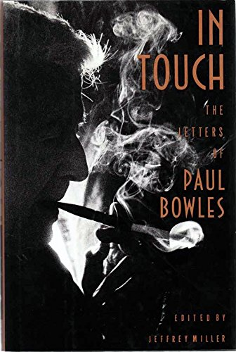 9780374185107: In Touch: The Letters of Paul Bowles