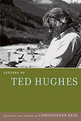 9780374185305: Letters of Ted Hughes