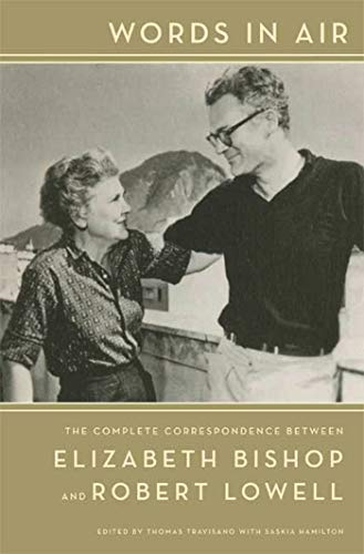9780374185435: Words in Air: The Complete Correspondence Between Elizabeth Bishop and Robert Lowell