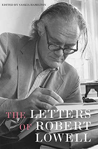 9780374185466: The Letters of Robert Lowell