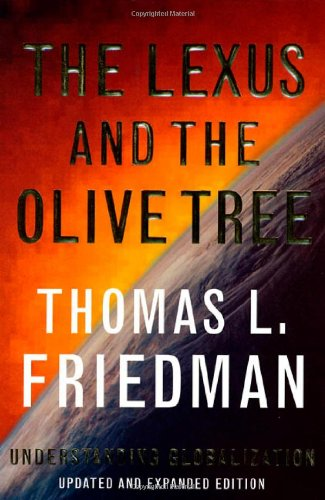 a book analysis of lexus and the olive tree by thomas friedman