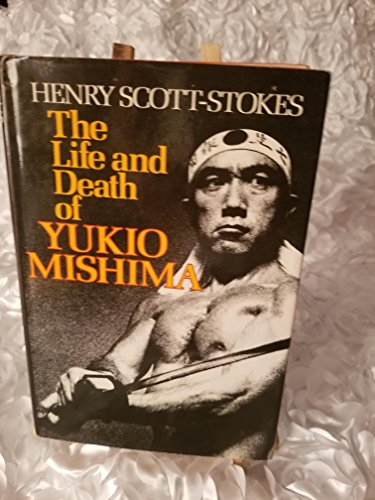 9780374186203: The Life and Death of Yukio Mishima