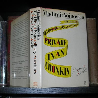 9780374186210: The life and extraordinary adventures of Private Ivan Chonkin