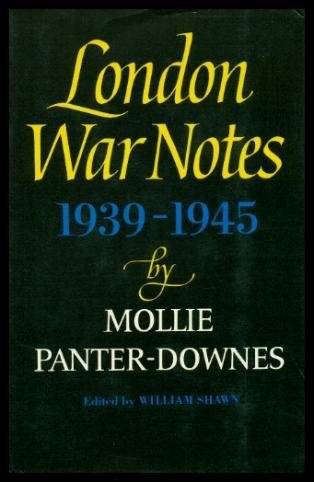 London War Notes, 1939-1945;: Panter-Downes, Mollie