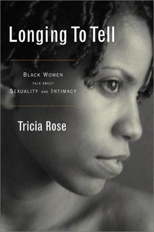9780374190613: Longing to Tell: Black Women's Stories of Sexuality and Intimacy