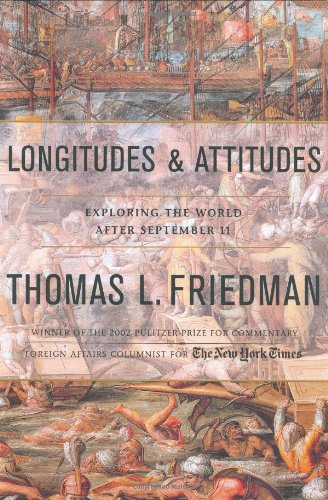 Longitudes and Attitudes: Friedman, Thomas