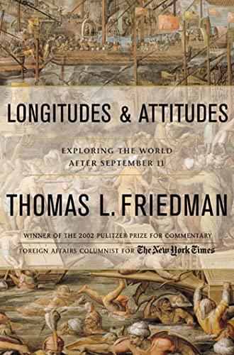 Longitudes and Attitudes; Exploring the World After September 11: Friedman, Thomas L.