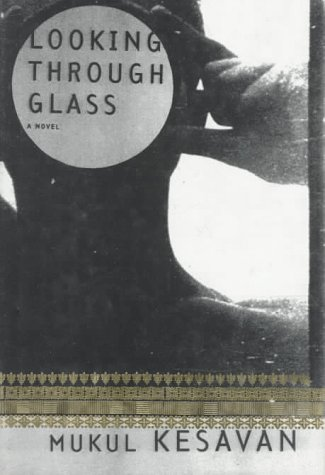 Looking Through Glass: Kesavan, Mukul, Illustrated