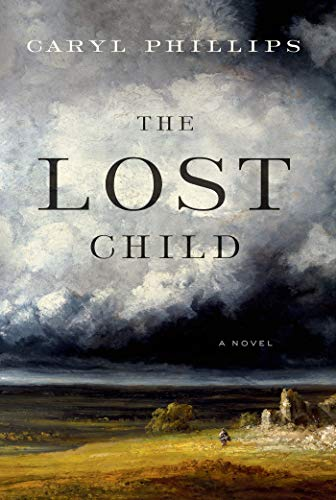 The Lost Child (Signed First Edition): Caryl Phillips