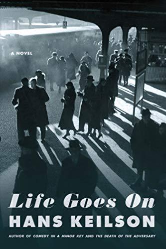 9780374191955: Life Goes On: A Novel