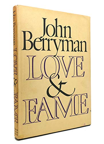 Love & Fame (0374192332) by John Berryman