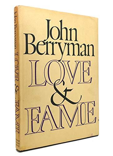 Love & Fame: Berryman, John