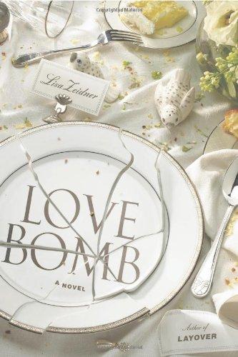Love Bomb (SIGNED): Zeidner, Lisa