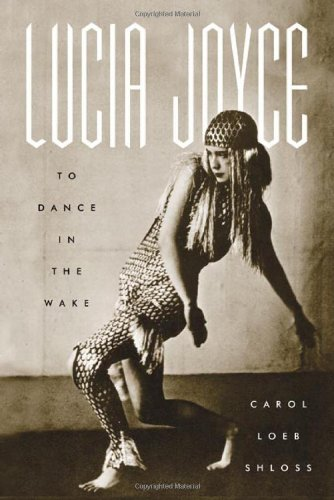 9780374194246: Lucia Joyce: To Dance in the Wake