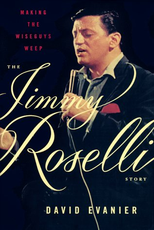 9780374199272: Making the Wiseguys Weep: The Jimmy Roselli Story