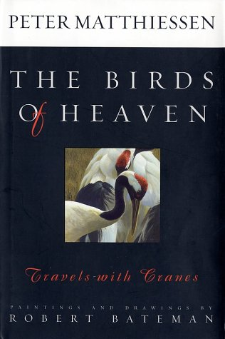 9780374199449: The Birds of Heaven: Travels with Cranes