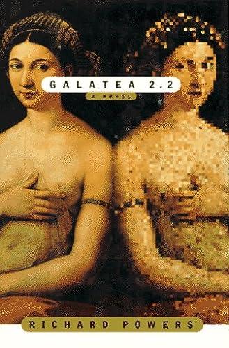9780374199487: Galatea 2.2/a Novel