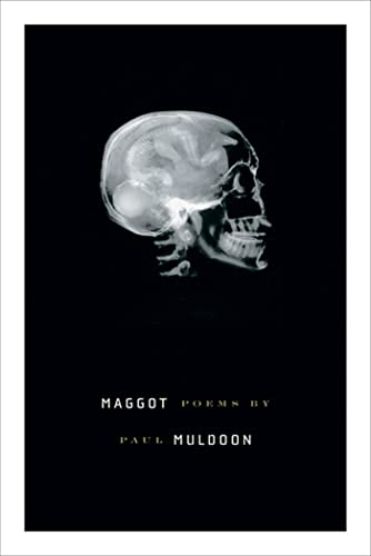 Maggot: Poems (Signed First Edition): Paul Muldoon