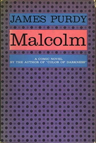 Malcolm: James Purdy