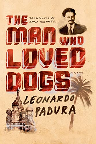 9780374201746: The Man Who Loved Dogs