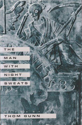 The man with night sweats: Gunn, Thom