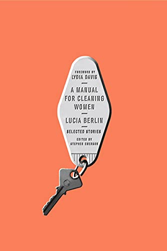 A Manual for Cleaning Women: Berlin, Lucia; Emerson,