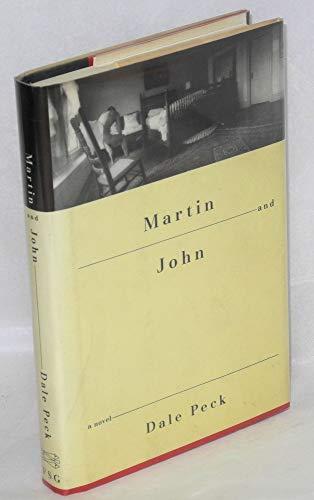 Martin and John: A Novel: Peck, Dale