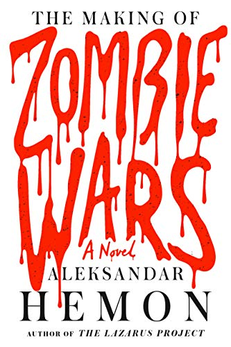 9780374203412: The Making of Zombie Wars: A Novel