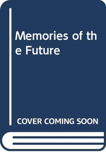 9780374207564: Memories of the Future