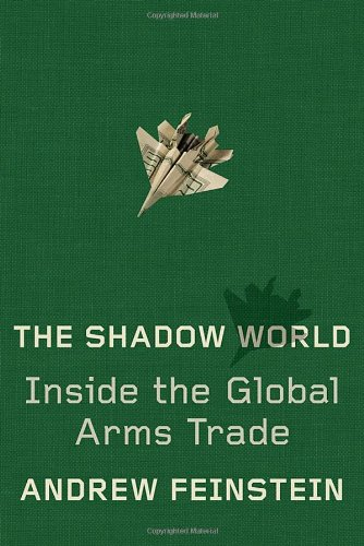 9780374208387: The Shadow World: Inside the Global Arms Trade