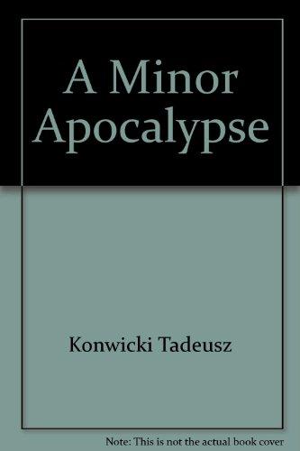 9780374209285: A minor apocalypse