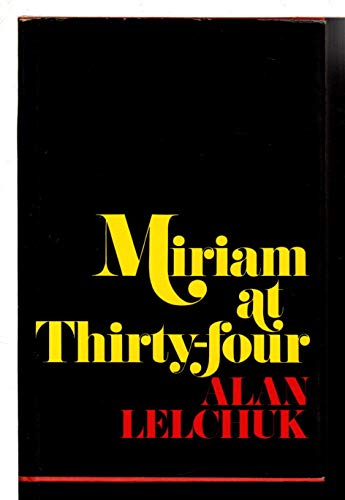 9780374209704: Miriam at thirty-four