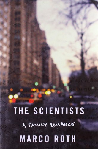 9780374210281: The Scientists: A Family Romance