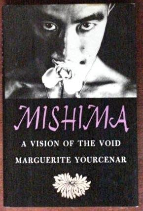 9780374210335: Mishima: A vision of the void