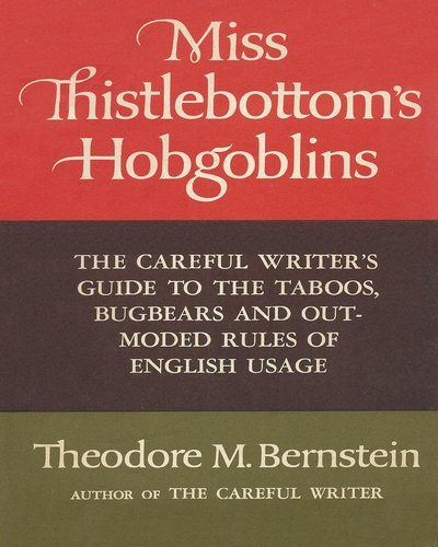 Miss Thistlebottoms Hobgoblins: The Careful Writers Guide
