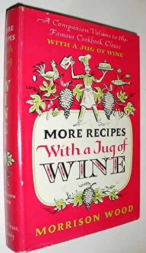 9780374212605: More Recipes With a Jug of Wine