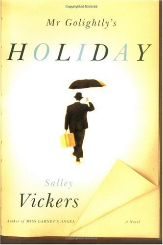 9780374214890: Mr Golightly's Holiday: A Novel