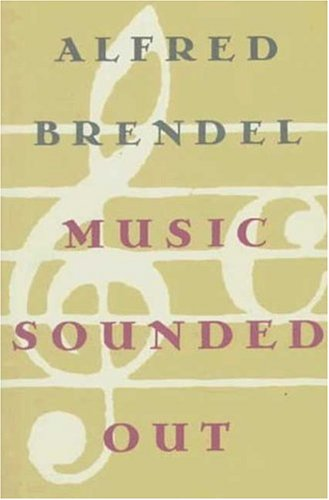 9780374216511: Music Sounded Out: Essays, Lectures, Interviews, Afterthoughts